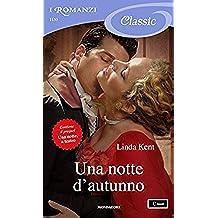Una notte d'autunno (I Romanzi Classic)