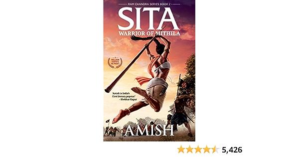 Ebook Sita Warrior Of Mithila Ram Chandra 2 By Amish Tripathi
