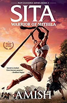 Sita - Warrior of Mithila (Book 2 of the Ram Chandra Series) by [Amish]