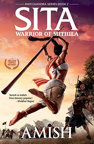 Sita: Warrior of Mithila (Ram Chandra Book 2) (English Edition)