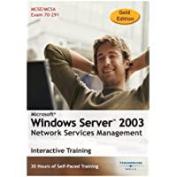 Microsoft Windows Server 2003 Network Services Management 30 Hour Interactive Course 2005
