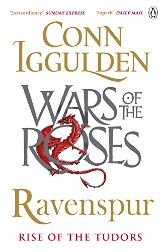 Ravenspur: Rise of the Tudors (The Wars of the Roses Book 4) (English Edition) por Conn Iggulden