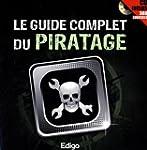 Le guide complet du piratage (1C�d�rom)