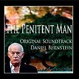 The Penitent Man Original Soundtrack by Daniel Bernstein