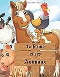 Coloriage La ferme et ses Animaux: Livre de coloriage pour enfants   30 dessins à colorier   Grand format
