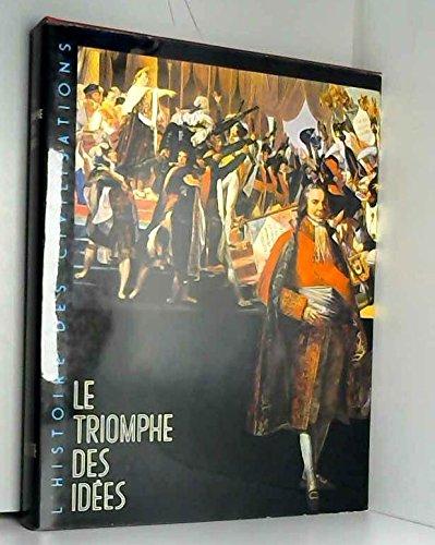 Le triomphe des idées (1648-1815). Collection : L'histoire des civilisations; Encyclopédie Hachette.