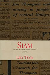 Siam: Or the Woman Who Shot a Man (Sewanee Writers' Series)