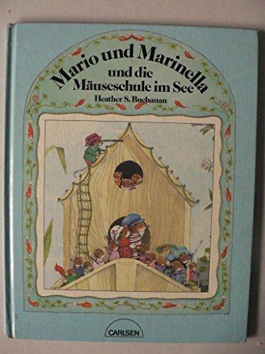 Mario und Marinella und die Mäuseschule im See. (See Heather)