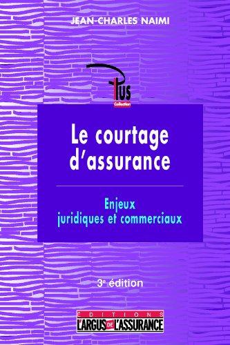 Le courtage d'assurance par J.-Ch. Naimi