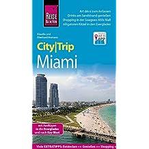 Reise Know-How CityTrip Miami: Reiseführer mit Faltplan und kostenloser Web-App