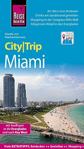 Preisvergleich Produktbild Reise Know-How CityTrip Miami: Reiseführer mit Faltplan und kostenloser Web-App