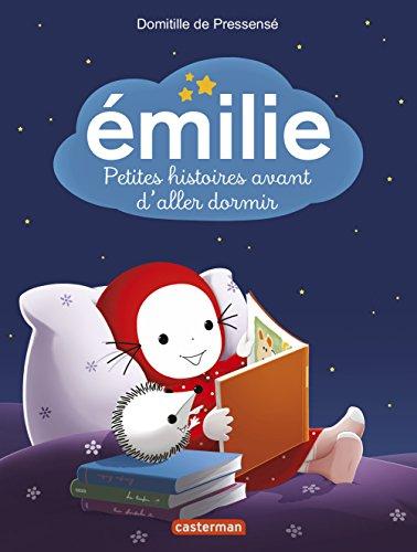 Emilie : Petites histoires avant d'aller dormir