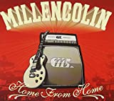 Songtexte von Millencolin - Home From Home