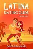 Latina Dating Guide: Wie Du die Herzen lateinamerikanischer Frauen eroberst und interkulturelle Fettnäpfchen vermeidest