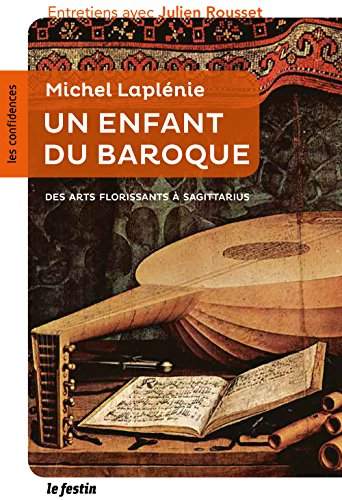 Michel Laplénie : un enfant du baroque