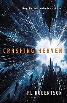 Crashing Heaven: The Station Series Book 1 by [Robertson, Al]