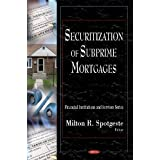 Securization of Subprime Mortgages (Financial Institutions and Services)