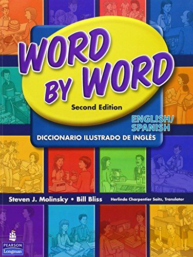 Word by Word Picture Dictionary: English/Spanish por Steven J. Molinsky