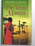 Der letzte Massai - Frank Coates