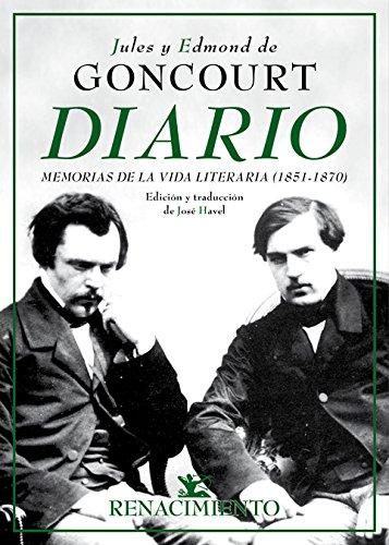 Diario. Memorias de la vida literaria (1851-1870) (Biblioteca de la Memoria, Serie Menor) por Jules de Goncourt