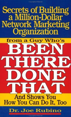 Secrets of Building a Million Dollar Network Marketing Organization: From a Guy Who's Been There, Done That, and Shows You How to Do It Too by Joe Rubino (1997-05-02)