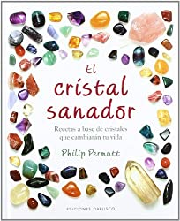 El cristal sanador (Spanish Edition) by Phillip Permutt (2009-12-01)