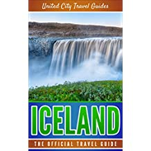 Iceland:The Official Travel Guide (English Edition)