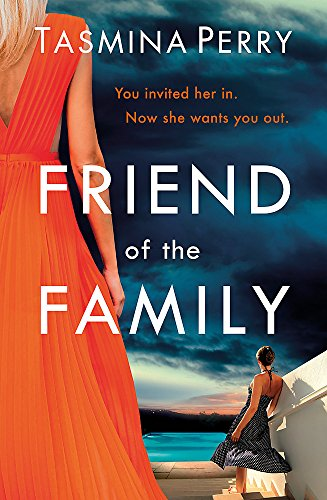 Friend of the Family: You invited her in. Now she wants you out.
