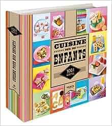 1001 recettes cuisine pour nos enfants collectif livres. Black Bedroom Furniture Sets. Home Design Ideas