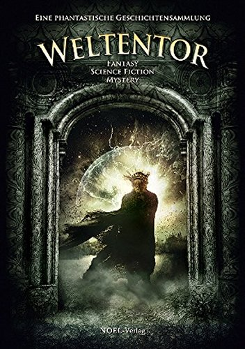 Weltentor: Fantasy, Science Fiction, Mystery (2012)