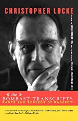 The Bombast Transcripts: Rants and Screeds of Rage Boy