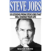 Steve Jobs: His best Insights and Quotes. How to Think Like Steve Jobs: ( Steve Jobs, Apple, Wozniak, successful people, biographies, success) (English Edition)