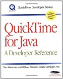 QuickTime for Java: A Developer Reference (QuickTime Developer Series) Book & CD-ROM 1st edition by Maremaa, Tom, Stewart, William, Apple Computer, Inc. (1999) Taschenbuch