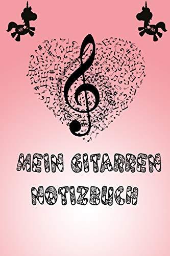 Mein Gitarren Notizbuch: Leeres Musik Manuskriptpapier, 6x9Zoll=15,24cm X 22,86 cm, Notenbuch zur Musikkomposition, Notizbuch zur Musik Inspiration
