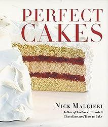 Perfect Cakes by Nick Malgieri (2002-10-15)