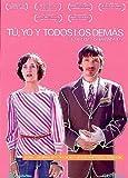 Tú, Yo Y Todos Los Demás [DVD]