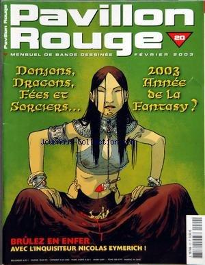PAVILLON ROUGE [No 20] du 01/02/2003 - DONJONS DRAGONS - FEES ET SORCIERS - BRULEZ EN ENFER - NICOLAS EYMERICH