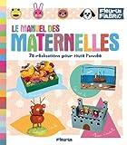 Le manuel des maternelles...