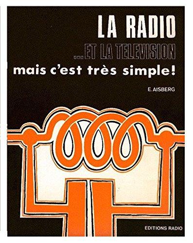 La Radio et la tlvision ? mais c'est trs simple !