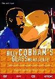 Billy Cobham's Glass Menagerie [DVD] [2011]