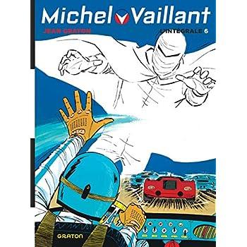 Michel Vaillant, L'Intégrale - tome 6 - Intégrale Michel Vaillant T6 nouvelle maquette