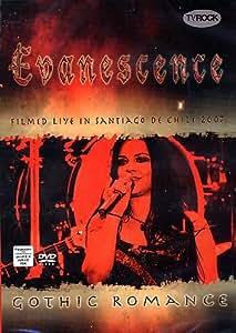 Evanescence -Gothic Romance [DVD]