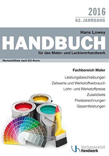 Handbuch für das Maler- und Lackiererhandwerk: Werkstoffliste nach EU-Norm