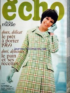 ECHO DE LA MODE [No 6] du 09/02/1969 - LE PRET-A-PORTER 1969 LE PAIN ET SES RECETTES