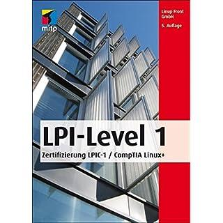 LPI-Level 1: Die Zertifizierung LPIC-1 / CompTIA Linux+ (mitp Professional)