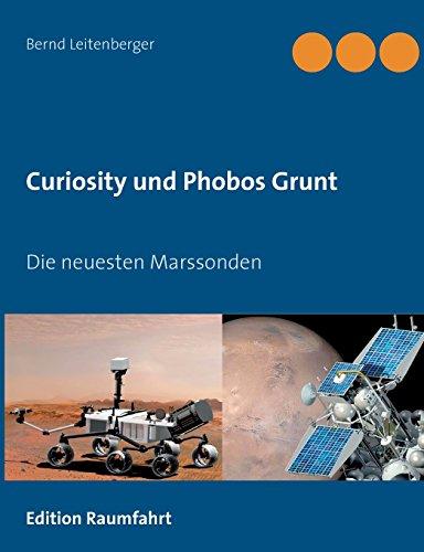 Curiosity und Phobos Grunt: Die neuesten Marssonden