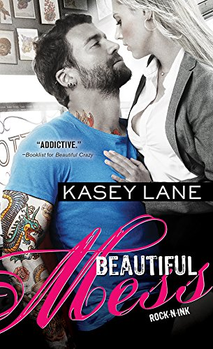 Beautiful Mess (Rock 'n' Ink) by [Lane, Kasey]