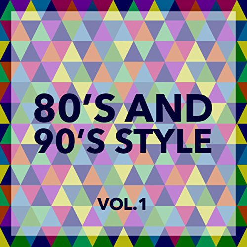 80 and 90 Style Vol. 1