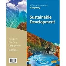 Sustainable Development Teacher Resource (AS / A-Level Teacher Resource Pack)