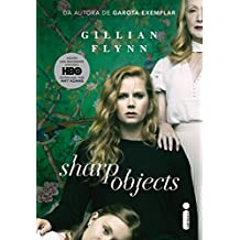Sharp Objects: Objetos cortantes (Portuguese Edition)